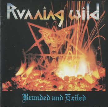"Running Wild: © 1985 ""Branded And Exiled"""