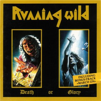 "Running Wild: © 1989 ""Death Or Glory""(Remastered 1999)"