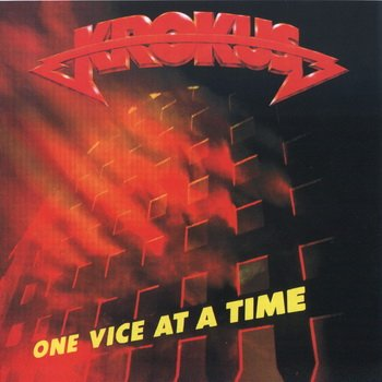 "Krokus: © 1982 ""One Vice at a Time"""
