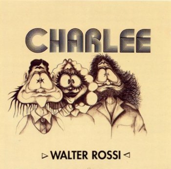 Charlee with Walter Rossi - Charlee  [1972]