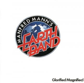 Manfred Mann's Earth Band - Glorified Magnified (Remaster 1999) 1972