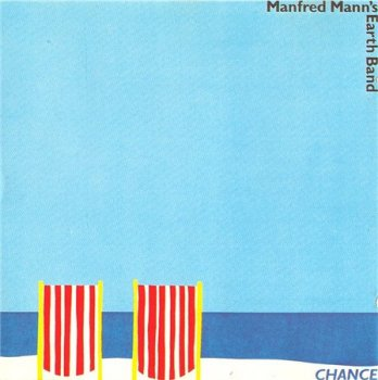 Manfred Mann's Earth Band - Chance (Remaster 2001) 1980