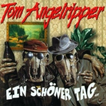 Tom Angelripper - Ein Schoner Tag 1995