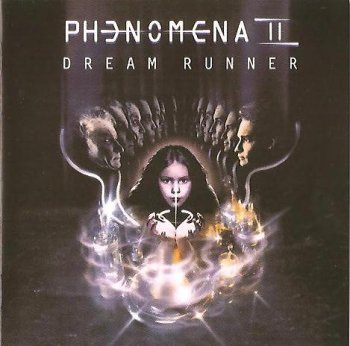 Phenomena - Phenomena II - Dream Runner (1987) [The Complete Works 2006]