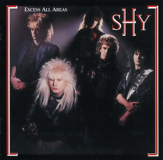 Shy - Excess All Areas - 1987