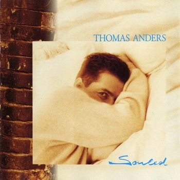 "Thomas Anders : © 1995 ""Souled"""