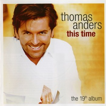"Thomas Anders : © 2004 ""This Time"""