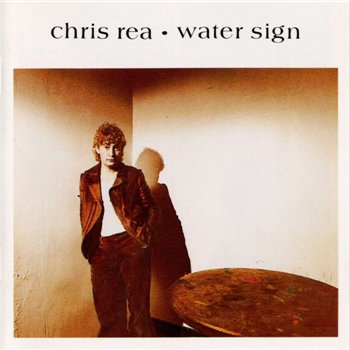 "Chris Rea: © 1983 ""Water Sign"""