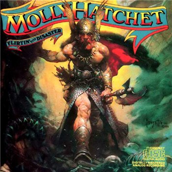 "Molly Hatchet: © 1979 ""Flirtin' With Disaster"""