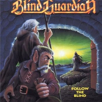 "Blind Guardian: © 1989 ""Follow The Blind""(2007 Remastered)"