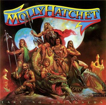 "Molly Hatchet: © 1981 ""Take No Prisoners"""