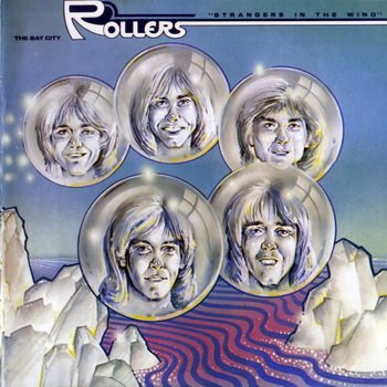 "Bay City Rollers: © 1978 ""Strangers In The Wind""(2007)"