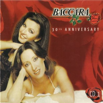 "Baccara: © 2007 ""30 th Anniversary""(3 CD)CD 1"