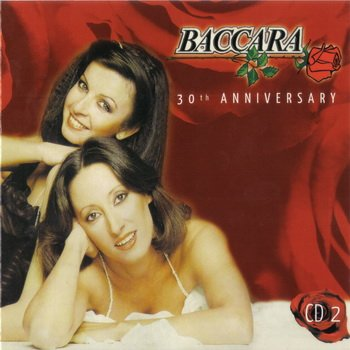 "Baccara: © 2007 ""30 th Anniversary""(3 CD)CD 2"