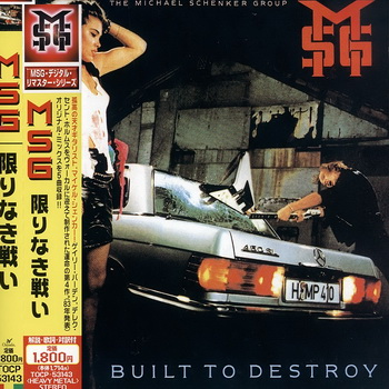 "The Michael Schenker Group: © 1983 ""Built To Destroy""(JP Remastered Expanded Edition)"