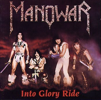 Manowar - Into Glory Ride (Silver Edition) 1983