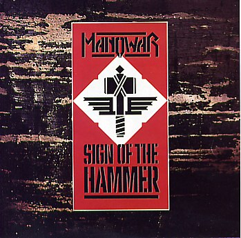 Manowar - Sign Of The Hammer 1984