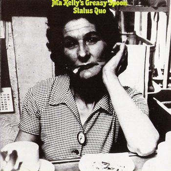 "STATUS QUO: © 1970 ""MA KELLY'S GREASY SPOON""[1989, Castle Communications, CLACD 169]"