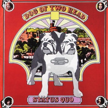 "STATUS QUO: © 1971 ""DOG OF TWO HEAD""[2000, Castle Music, CMAR620]"