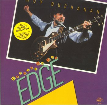 "Roy Buchanan: © 1986 ""Dancing On The Edge"""