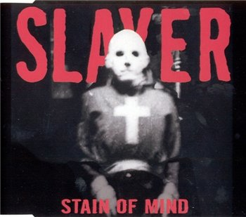 Slayer - Stain of Mind 1998