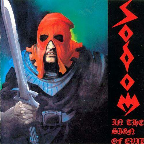 Sodom - In The Sign Of Evil/Obsessed By Cruelty