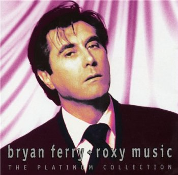 Bryan Ferry & Roxy Music - The Platinum Collection (3CD Bryan Ferry & Roxy Music) CD3 2004