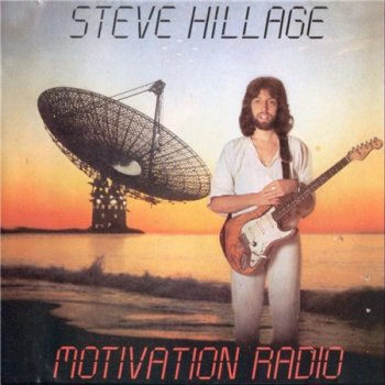 Steve Hillage - Motivation Radio [Remaster 2007] (1977)