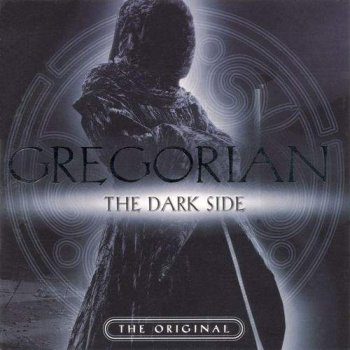 Gregorian - The Dark Side (2004)