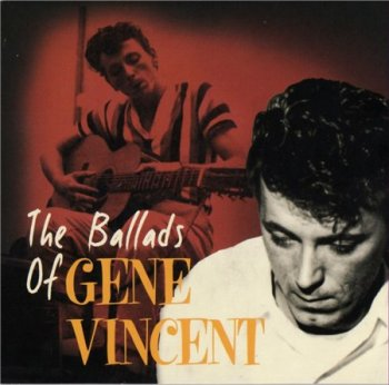 Gene Vincent - The Ballads Of Gene Vincent 2006