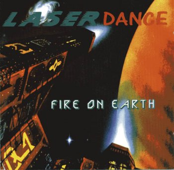 "LASERDANCE  –"" Fire On Earth""  (1994)"
