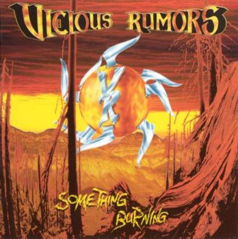 Vicious Rumors - 1996 Something Burning