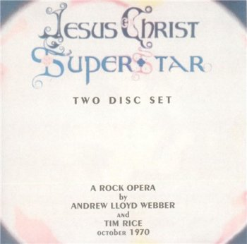 Andrew Lloyd Webber & Tim Rice - Jesus Christ Superstar (2CD MCA UK Non-Remaster Version - Germany 1995) 1970