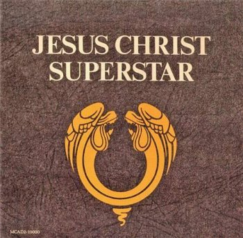 Andrew Lloyd Webber & Tim Rice - Jesus Christ Superstar (2CD MCA US Version Remaster 1990) 1970