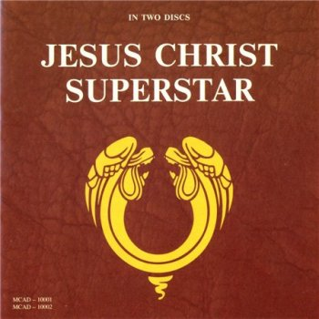 Andrew Lloyd Webber & Tim Rice - Jesus Christ Superstar (2CD MCA US Version Remaster 1997) 1970