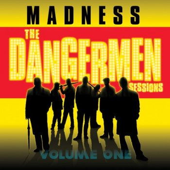 Madness - The Dangermen Sessions, Vol. 1 2005