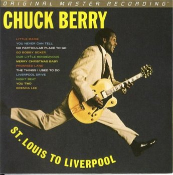 Chuck Berry - Berry Is On Top + St. Louis To Liverpool (MFSL) 2008