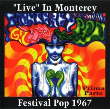 Various Artists - 'Live' In Monterey Festival Pop 1967 (6CD Box Set On Stage Records) 1994 Prima Parte