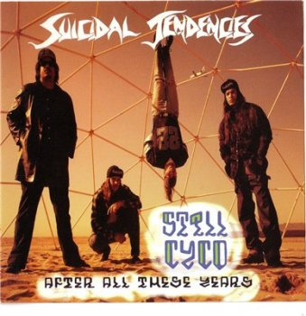 Suicidal Tendencies - Still Cyco After All These Years 1993