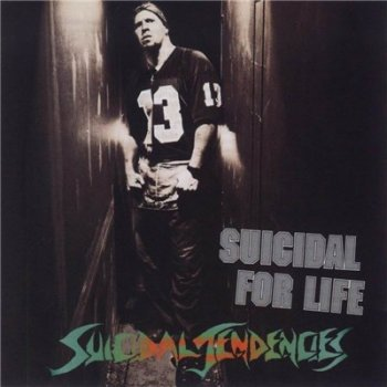 Suicidal Tendencies - Suicidal For Life 1994