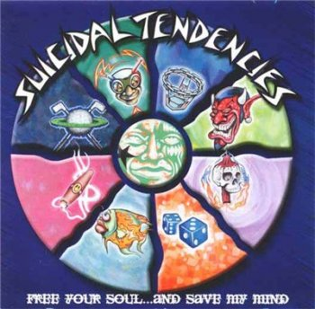 Suicidal Tendencies - Free Your Soul... And Save My Mind 2000