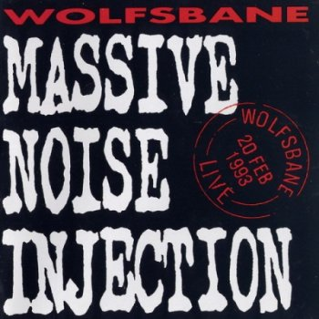 Wolfsbane - 1993 - Massive Noise Injection