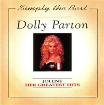 Dolly Parton - Simply The Best - Her Greatest Hits (Woodford Music) 1991