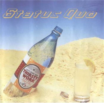 "STATUS QUO: © 1994 ""THIRSTY WORK""[1994, Polydor, 523 607-2]"