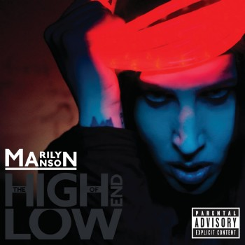 Marilyn Manson - The High End Of Low (2009) [Japanese Edition]