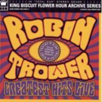 Robin Trower - Greatest Hits Live 2003