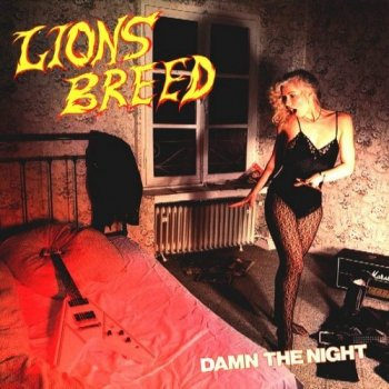 Lion's Breed - Damn the Night+Demo 1985