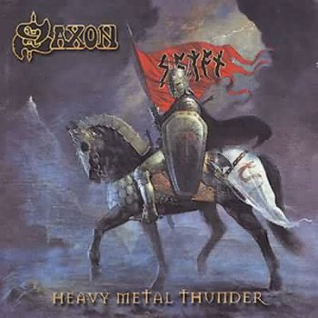 "Saxon: © 2002 ""Heavy Metal Thunder"""