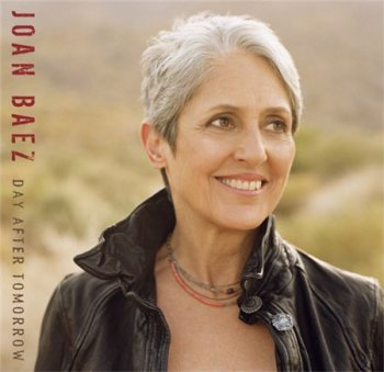 Joan Baez - Day After Tomorrow 2008