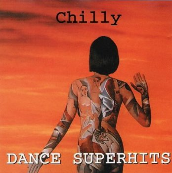 CHILLY - Dance Superhits (1998)